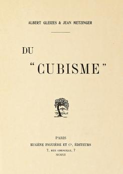 Du_-Cubisme-,_1912,_Jean_Metzinger,_Albert_Gleizes,_Eugène_Figuière_Editeurs_(cover)